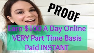 How To Make $100 A Day Online   Work Online Now And Get Paid NEWBIE FRIENDLY