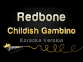 Childish Gambino - Redbone (Karaoke Version)