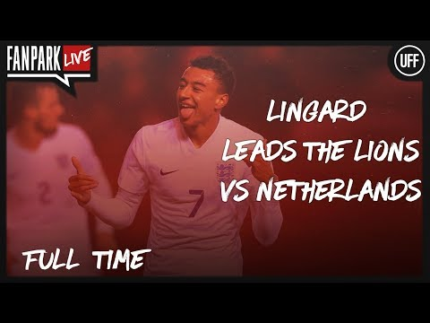 Lingard Leads The Lions vs Netherland - Netherlands 0 - 1 England - Full Time  - FanPark Live