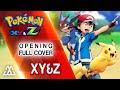 Download lagu Pokémon XYZ Opening - XY&Z (Full English Cover)