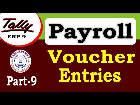 Payroll Voucher Entry in Tally ERP 9 Class-9 | Learn Payroll in Tally Part-115