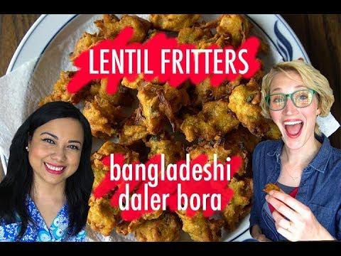 How To Make Bangladeshi Lentil Fritters (Dhaler Bora) feat. Dina Begum