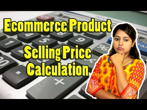 How to Calculate Product Selling Price for Online Business | Ecommerce Product Costing Ideas