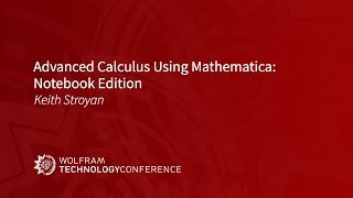 Advanced Calculus Using Mathematica: Notebook Edition