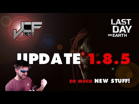 Update 1.8.5 is out!!! Last Day on Earth (Live Event)