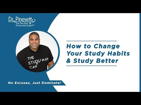 How to Change Your Study Habits & Study Better