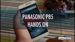 Panasonic P85 Hands On