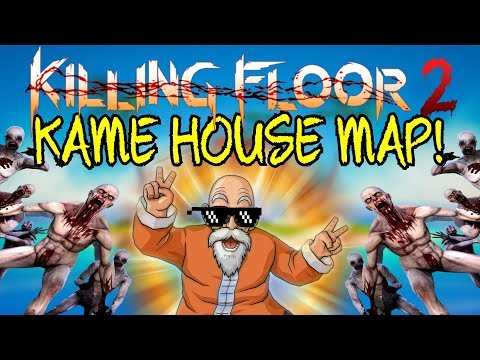 Killing Floor 2   KAME HOUSE! - Dragon Ball Z  Map! (Remake From Kf 1)