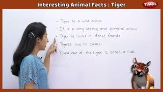 Interesting Animal Facts : Tiger | Tiger Essay in English | Tiger Song | Tiger Story | Learn Animals