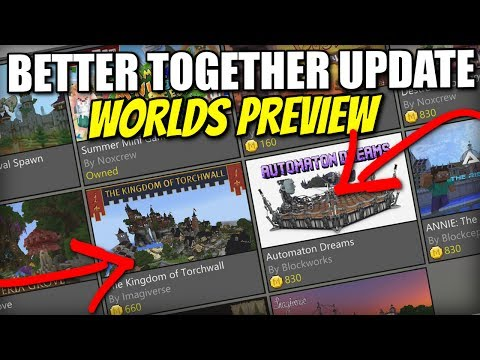 WORLDS / MAPS PREVIEW [ Better Together Update ] Minecraft Xbox / PE / Windows 10 / Switch
