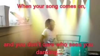 When your song comes on....