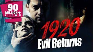 1920: The Evil Returns (2012) Full Hindi Horror Movie | Aftab Shivdasani, Sharad Kelkar, Tia Bajpai