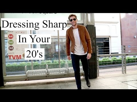 How To Dress Sharp In Your 20's (LookBook)