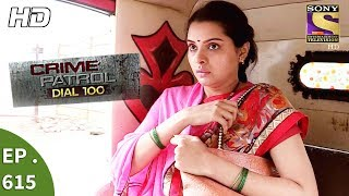 Crime Patrol Dial 100 - क्राइम पेट्रोल - On The Run Part 2 - Ep 615 - 22nd September, 2017