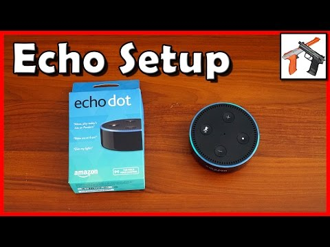How To Setup Alexa Echo Dot / Full Size Echo  (Amazon Alexa Setup Guide)