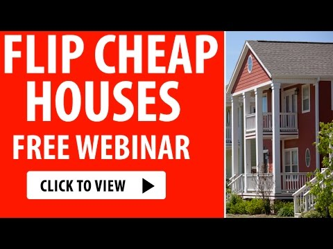 Flip Cheap Houses Free Webinar