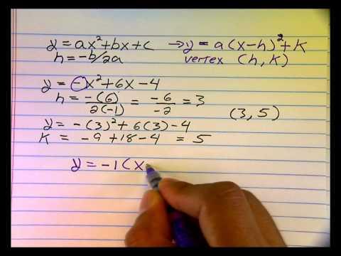 Parabolas: Converting to Vertx Form