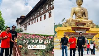 Buddhist Monastery & Budha Statue, Exploring Bhutan, INB Trip EP 23