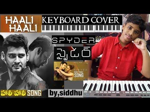 haali haali or aali aali song from spyder keyboard cover by siddhu