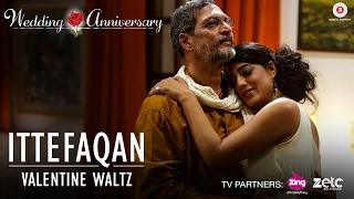 Ittefaqan-Valentine Waltz |Wedding Anniversary |Nana Patekar & Mahie Gill|Abhishek Ray & Amika Shail