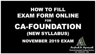 How to fill CA-Foundation Exam Form Online for NOV 2019 Exam   CA Exam Form