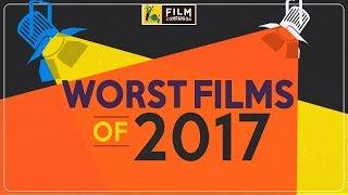 Top 5 Worst Bollywood Films of 2017 | Anupama Chopra