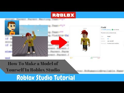 How To Make A Model Of Yourself In Roblox Studio!