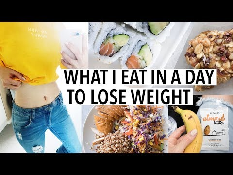 WHAT I EAT IN A DAY TO LOSE WEIGHT 2018 - Healthy + Easy (For when I'm busy AF)