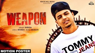 Weapon (Motion Poster) Bhinda | Releasing on 22nd July | White Hill Music