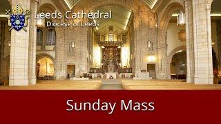 Leeds Cathedral 11 o'clock Mass Sunday 14-06-2020