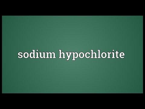 Sodium hypochlorite Meaning