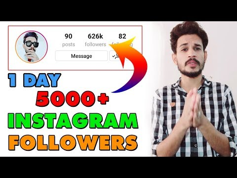 How to Increase INSTAGRAM Followers 2018 -1 Day 5000 Followers On INSTAGRAM (No Work free Followers)