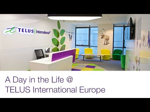 A Day in the Life @ TELUS International Europe