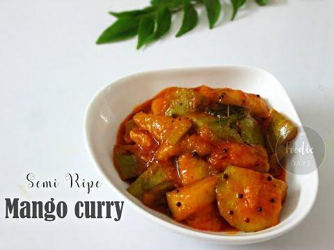 Manga Curry | Sweet and Spicy Semi-ripe Mango Curry