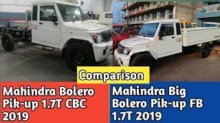 Mahindra Big Bolero Pik-up FB 1.7T 2019 Vs Mahindra Bolero Pik-up 1.7T CBC 2019🔥Detail Comparison