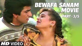 Bewafa Sanam Movie Part - 3/5 | Krishan Kumar, Shilpa Shirodkar
