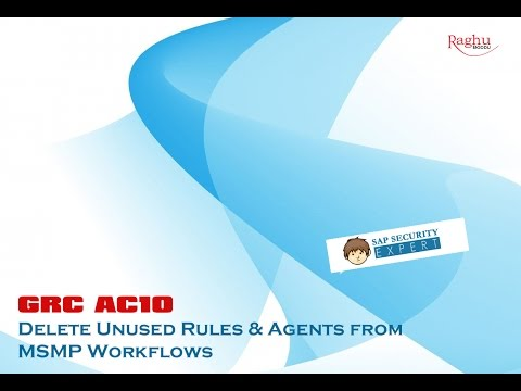 GRC 10 - Delete unused Rules & Agents in MSMP Workflows