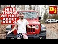 Nine Things I HATE About Our 2018 Jeep Wrangler JLU