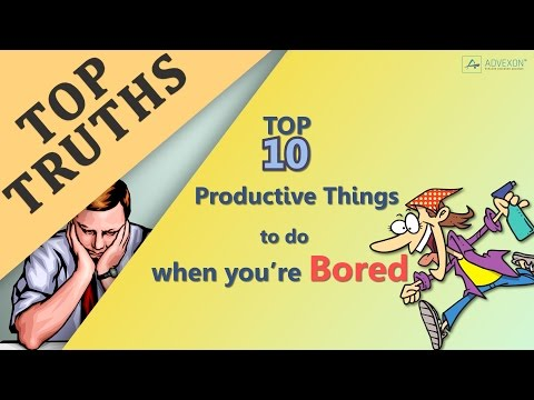 Top 10 Productive Things To Do When You're Bored