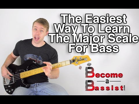 The Easiest Way To Learn The Major Scale For Bass