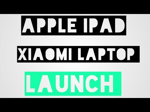 Apple New ipad | Xiaomi Laptop | Amazon Kindle lite app | Google Street view | Tech Flash 5