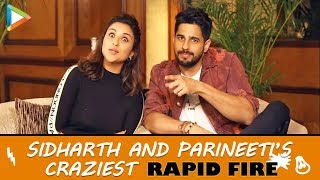 ROFL: Sidharth & Parineeti's MOST HILARIOUS Rapid Fire | SRK | Saif Ali Khan | Jabariya Jodi