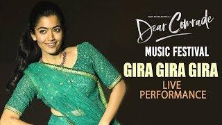 Gira Gira Gira Song LIVE Performance - Rashmika Mandanna | Dear Comrade Music Festival