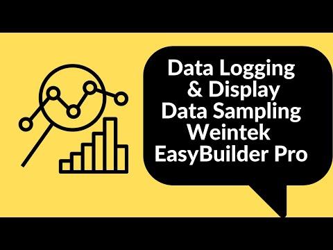 Data Logging & Display (1of2 Series) Data Sampling Weintek EasyBuilder Pro