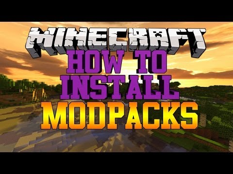 Minecraft: How To Install Mod Packs [Fast & Easy] 2016