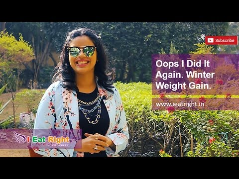 Weight Gain   How to Lose it Naturally   Indian Winter   Weight Loss Diet Tips   Tripti Tandon