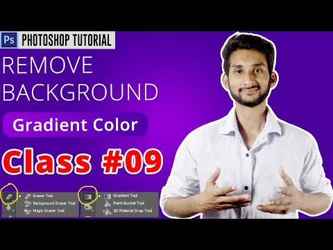 Photoshop Bangla Tutorial : How to Remove Background From Any Photo/Gradient Color | Class #09