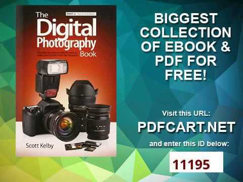 The Digital Photography Book, Part 2 2nd Edition