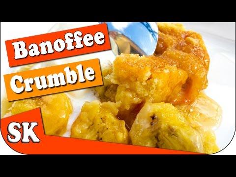 BANOFFEE CRUMBLE - Easy Recipe