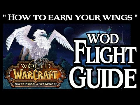 World of Warcraft - How to Earn Flying in Draenor